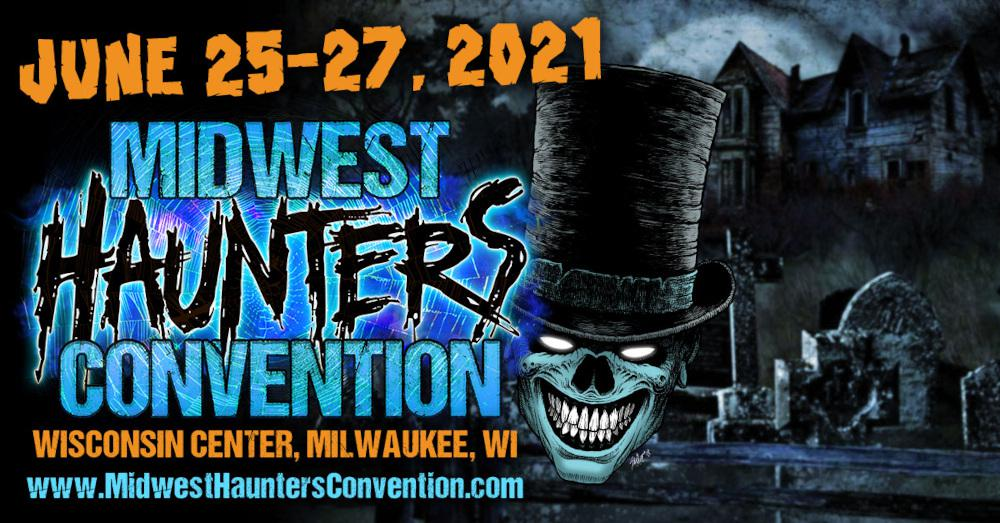 Midwest Haunters Convention 2021